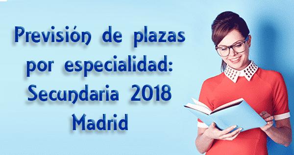 Previsión_plazas_por_especialidad_secundaria_2018